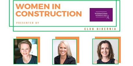 Club Hibernia - Women In Construction tickets