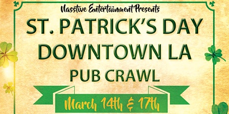 Los Angeles St. Patrick's Day Pub Crawl and Beer Garden! tickets