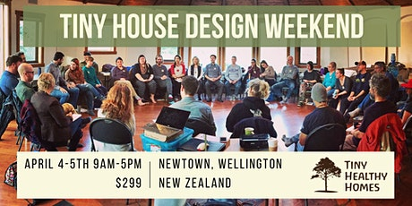 Tiny House Design Weekend (Wellington) tickets