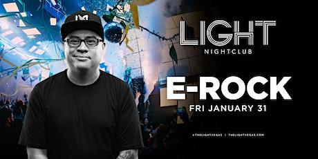 DJ E-ROCK @ Light Nightclub Vegas • FREE ENTRY, LINE SKIP, & GIRLS DRINKS• tickets