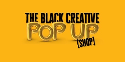 The Black Creative Pop Up