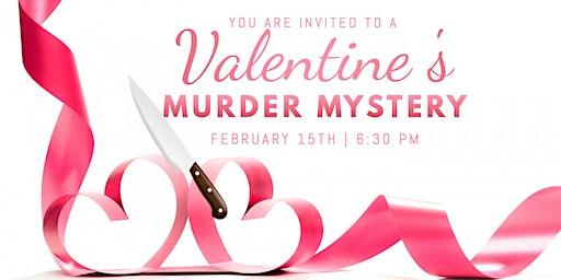 Valentine's Murder Mystery