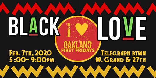 Oakland First Fridays x Black Love