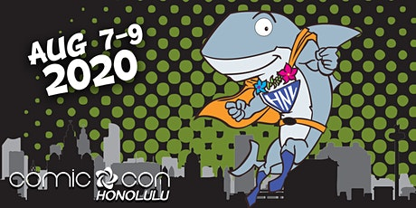 Comic Con Honolulu 2020 tickets