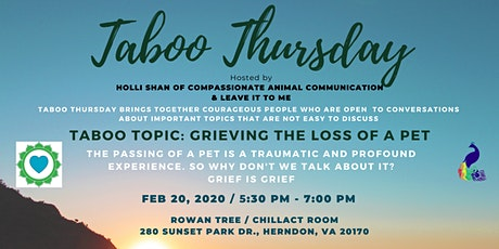 Taboo Thursday: Grieving the loss of a pet tickets