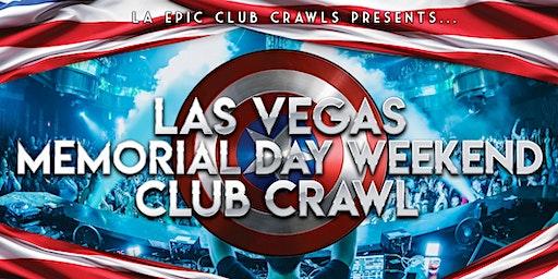 2020 Las Vegas Memorial Day Weekend Club Crawl