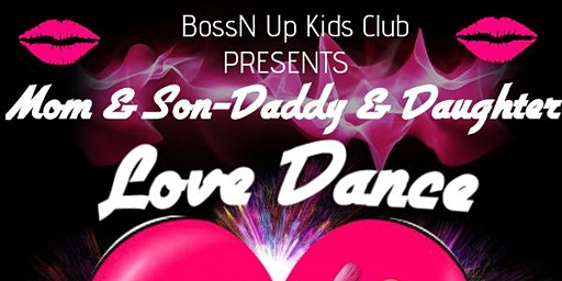 1st Annual Mom/Son & Daddy/Daughter Love Dance