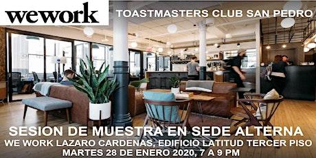 SESION DE MUESTRA CLUB TOASTMASTERS SAN PEDRO - WE WORK LAZARO CARDENAS boletos
