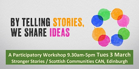 Changing the Story: a Stronger Stories Participatory Workshop, Edinburgh tickets