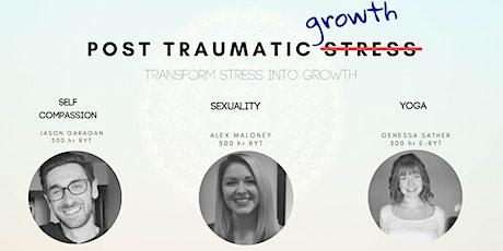 Post Traumatic Growth tickets