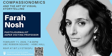 UBC Journalism's Asper Public Lecture with Farah Nosh tickets