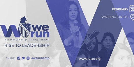 WeRun National Campaign Training Institute - Rise To  Leadership tickets