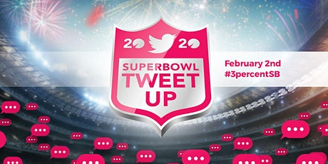 3% Superbowl Tweetup 2020 San Francisco tickets