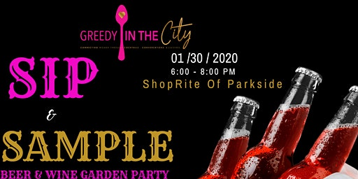 Greedy In The City X  Brown's ShopRite Beer & Wine Garden Party [ Parkside]