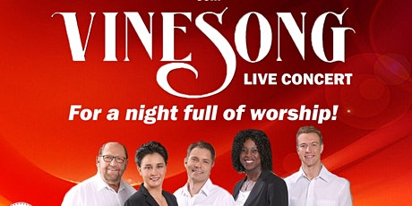 A Night of Worship With Vine Song tickets