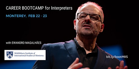 Career BOOTCAMP for Interpreters in Monterey tickets
