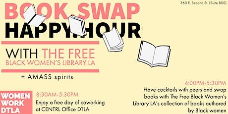 Women Work DTLA: Free Coworking Day + Book Swap Happy Hour tickets
