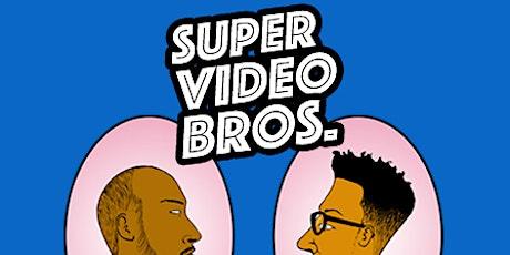 Super Video Bros. tickets