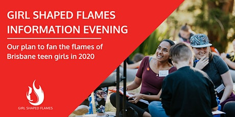 Fan the Flames: Girl Shaped Flames Information Evening - BRISBANE tickets