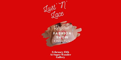 Lust & Lace tickets