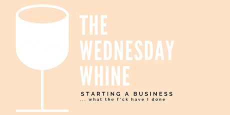 Wednesday Whine tickets