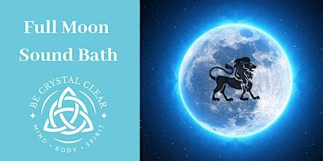 Full Moon  Sound Bath (SoundBath) by Be Crystal Clear tickets
