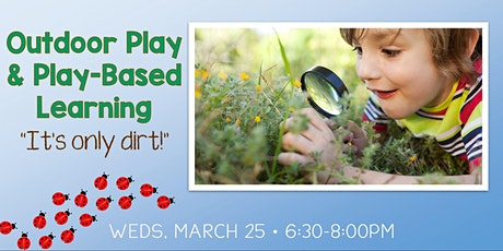 Outdoor Play & Play-Based Learning tickets