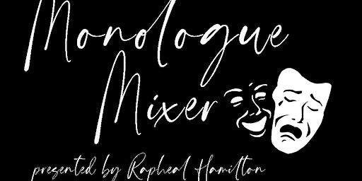 Monologue Mixer Love Edition