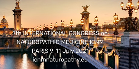 7th International Congress on Naturopathic Medicine ICNM 2022 billets