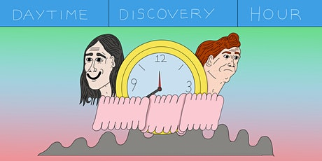 Daytime Discovery Hour tickets