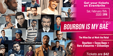 Bourbon is My Bae  tickets