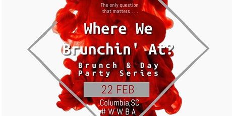 Where We Brunchin' At ? tickets