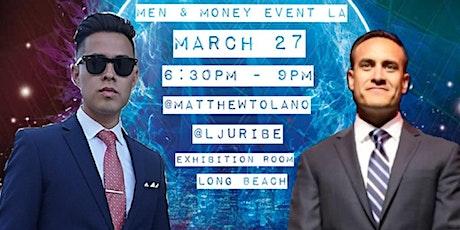 Men & Money Event LA 3 tickets
