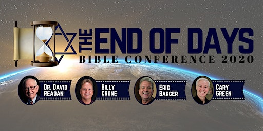 End of Days Bible Conference 2020