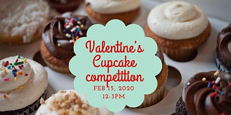 Cupcake Competition Valentine's Weeked  Fun! tickets