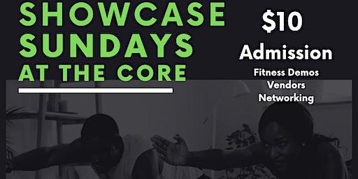 Showcase Sundays at The Core