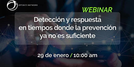 WEBINAR: Detección y respuesta a incidentes de seguridad