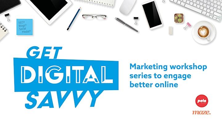 Get Digital Savvy - Workshop 1 - Intro to digital marketing image