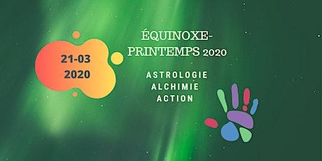 Équinoxe/Printemps 2020 - Astrologie, Alchimie, Action billets