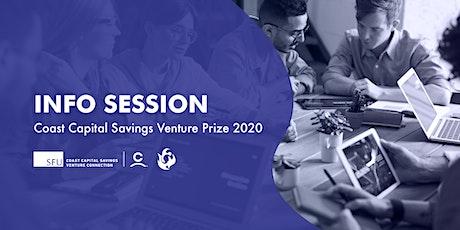 Coast Capital Savings Venture Prize 2020  Info Session tickets