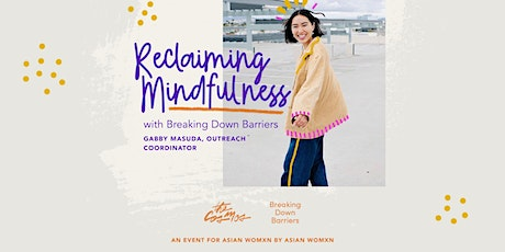 Reclaiming Mindfullness: The Cosmos x Breaking Down Barriers tickets
