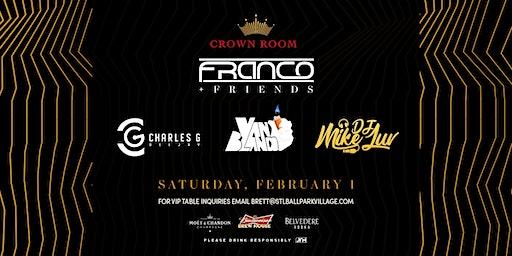 Franco & Friends: Charles G, DJ Mike Luv, Van Blanco