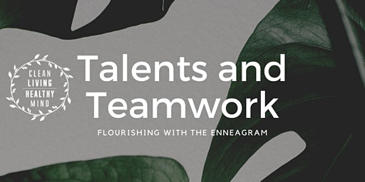 Talents and Teamwork