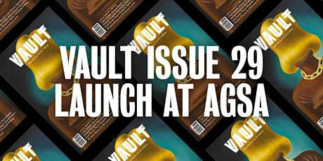 VAULT Magazine Issue 29 Launch and Panel Discussion at AGSA tickets