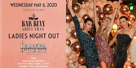 "Miami Housewives In The City  ""Ladies Night Out"" at  SWAN MIAMI tickets"