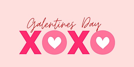 Galentines Day Party tickets