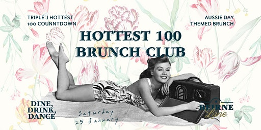 Triple J Hottest 100 at Beirne Brunch Club 25th January