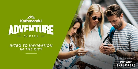 Adventure Series: Introduction to Navigation (in the City) // SYD tickets