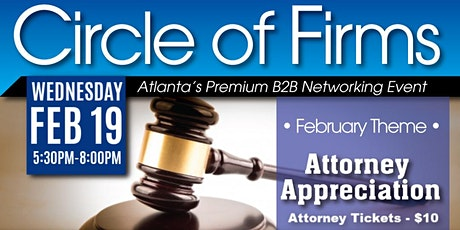 Circle of Firms | February Theme: Attorney Appreciation tickets
