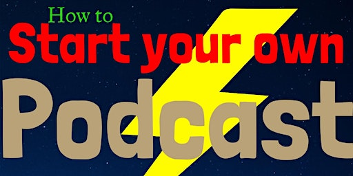 How To Start and Maintain Your Own Podcast!